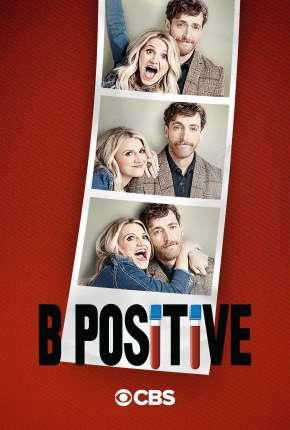 Série B Positive - 1ª Temporada Legendada