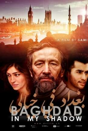 Filme Baghdad in My Shadow - Legendado