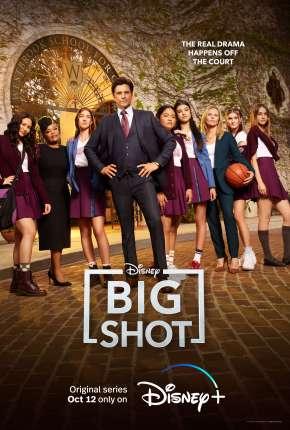 Série Big Shot - Treinador de Elite - 1ª Temporada Completa