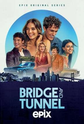 Série Bridge and Tunnel - 1ª Temporada Legendada