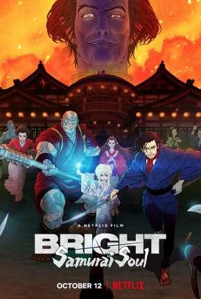 Filme Bright - Alma de Samurai