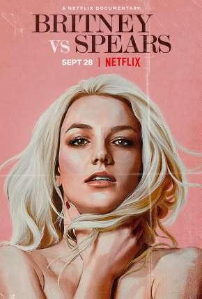Filme Britney x Spears - Legendado