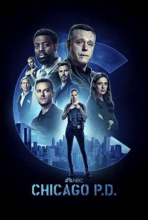 Série Chicago P.D. Distrito 21 - 8ª Temporada Legendada