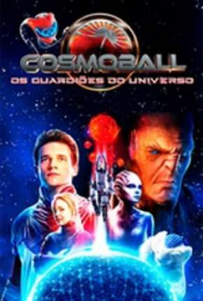 Filme Cosmoball - Os Guardiões do Universo