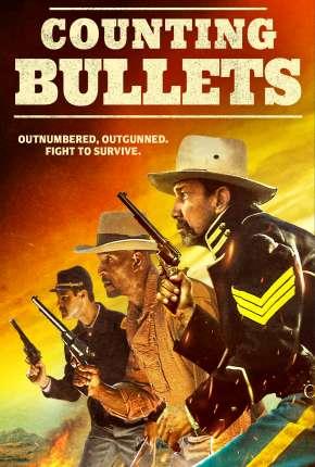 Filme Counting Bullets - Legendado