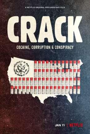 Filme Crack - Cocaína, Corrupção e Conspiração
