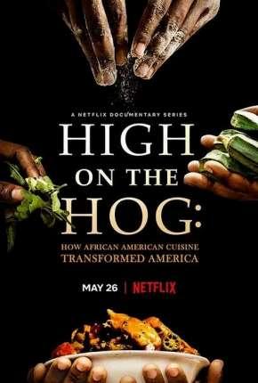Série Da África aos EUA - Uma Jornada Gastronômica - 1ª Temporada Completa Legendada