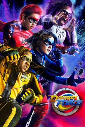 Série Danger Force - 1ª Temporada