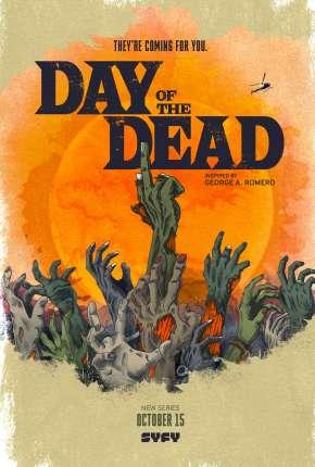 Série Day of the Dead - 1ª Temporada Legendada