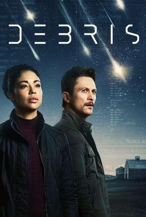 Série Debris - 1ª Temporada Legendada