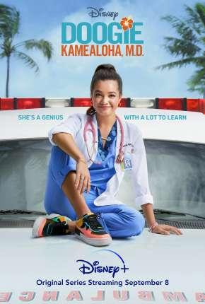 Série Doogie Kamealoha - Doutora Precoce - 1ª Temporada Legendada