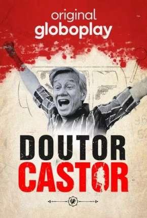 Série Doutor Castor - 1ª Temporada Completa