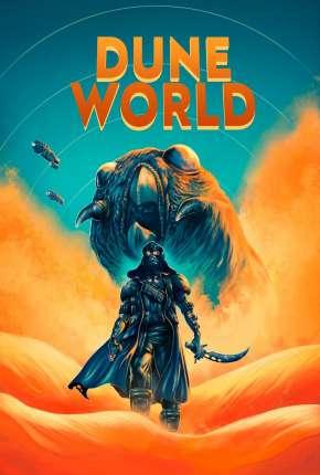 Filme Dune World - Legendado