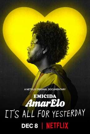 Filme Emicida: AmarElo - É Tudo Pra Ontem