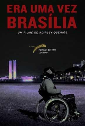 Filme Era Uma Vez Brasília