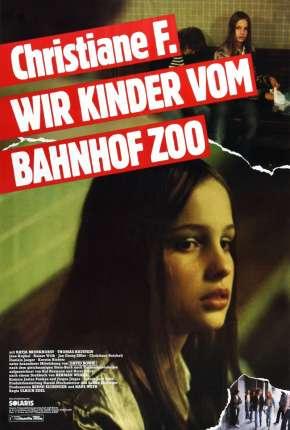Filme Eu, Christiane F.,13 Anos, Drogada e Prostituída