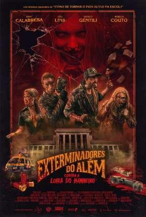 Filme Exterminadores do Além Contra a Loira do Banheiro BluRay