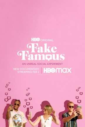 Filme Fake Famous - Uma Experiência Surreal nas Redes