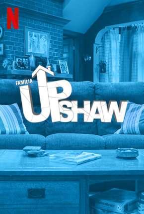 Série Família Upshaw - 1ª Temporada Completa