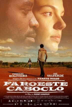 Filme Faroeste Caboclo Nacional