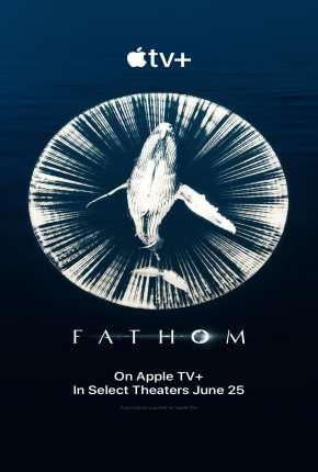 Filme Fathom - Nas Profundezas Legendado