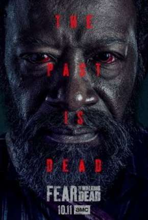 Série Fear the Walking Dead - 6ª Temporada