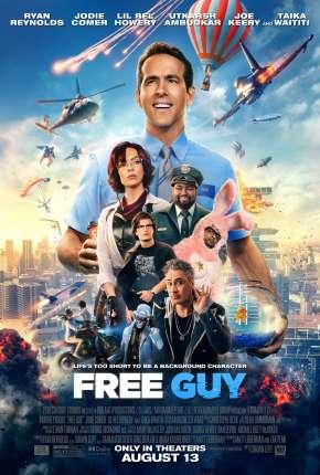 Filme Free Guy - Assumindo o Controle