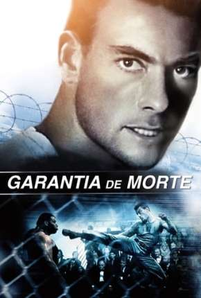 Filme Garantia de Morte - Death Warrant
