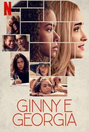 Série Ginny e Georgia - 1ª Temporada Completa