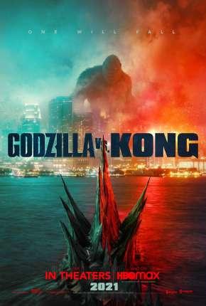 Filme Godzilla vs. Kong - Legendado