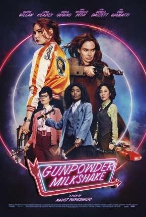 Filme Gunpowder Milkshake - Legendado