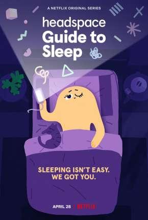 Desenho Headspace - Guia para Dormir Melhor - 1ª Temporada Completa