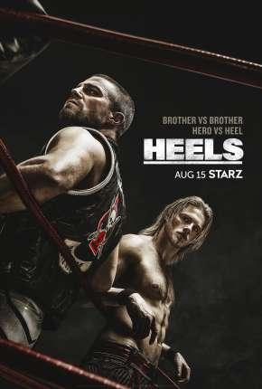 Heels - 1ª Temporada