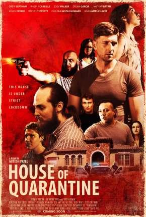 Filme House of Quarantine - Legendado
