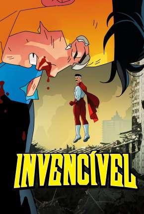 Desenho Invincible - 1ª Temporada - Legendado