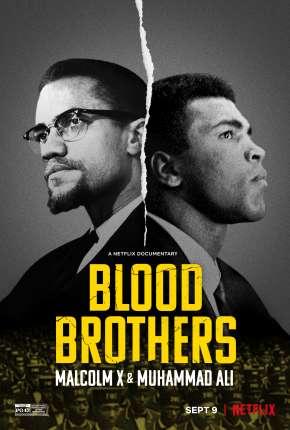 Irmãos de Sangue - Muhammad Ali e Malcolm X