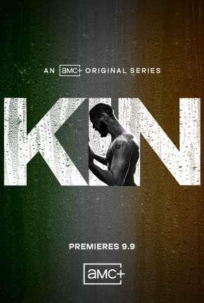 Série Kin - 1ª Temporada Legendada