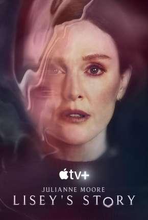 Série LOVE - A História de Lisey - 1ª Temporada