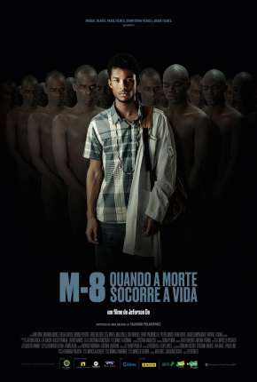 Filme M8 - Quando a Morte Socorre a Vida