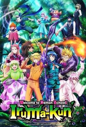 Anime Mairimashita! Iruma-kun - Legendado