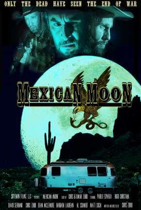 Filme Mexican Moon - Legendado