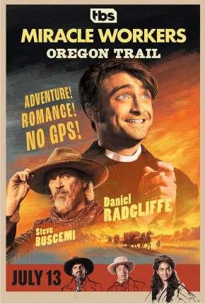 Série Miracle Workers - 2ª Temporada