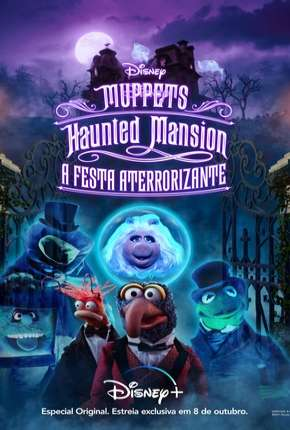 Filme Muppets Haunted Mansion - A Festa Aterrorizante
