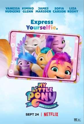 Filme My Little Pony - Nova Geração