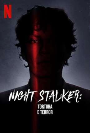 Série Night Stalker - Tortura e Terror
