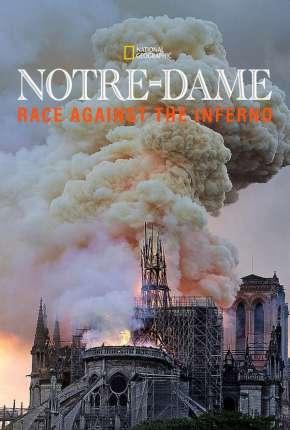 Filme Notre Dame - A Corrida Contra o Fogo - Legendado