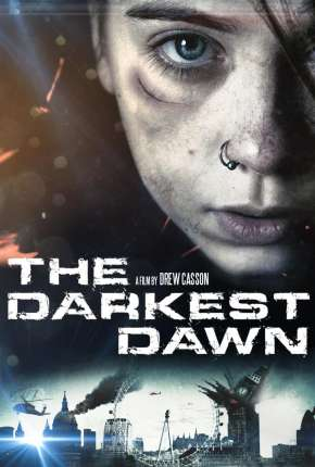 Filme O Amanhecer Mais Escuro - The Darkest Dawn