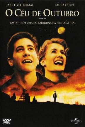 Filme O Céu de Outubro - October Sky