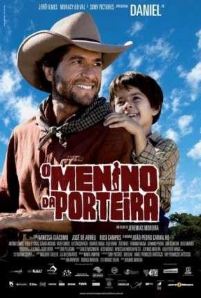 Filme O Menino da Porteira Nacional