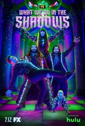 Série O Que Fazemos nas Sombras - 2ª Temporada